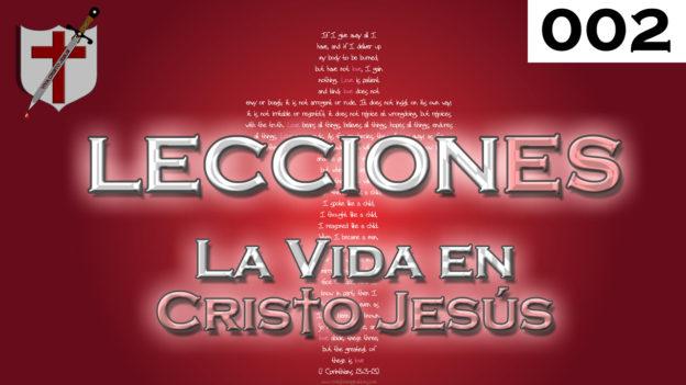 leccion-es-002-la-vida-en-cristo-jesus